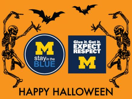 Happy Halloween, Stay in the Blue, Expect Respect