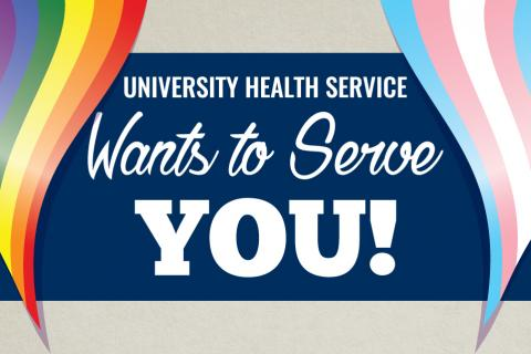 University Health Service Wants to Serve You