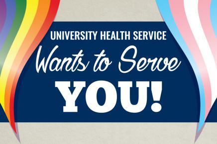 University Health Service Wants to Serve You