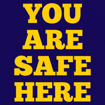 You are safe here