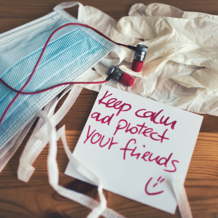 Image of mask, gloves and text that reads keep calm and protect your friends